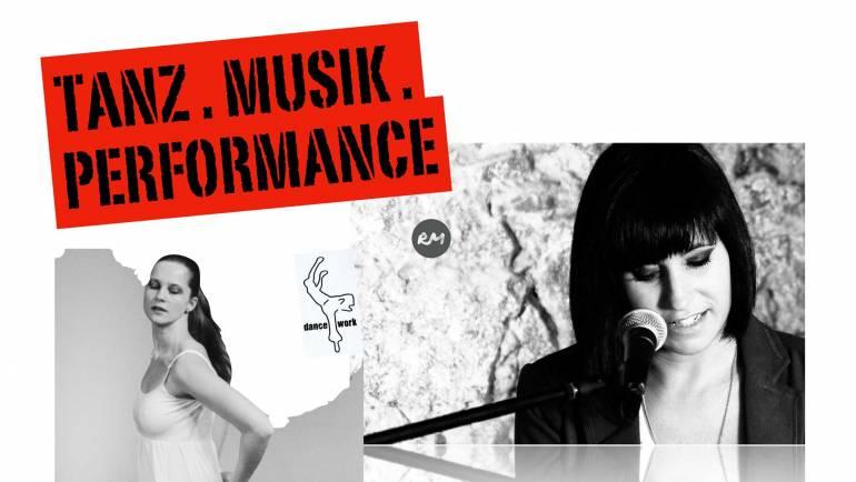 Tanz. Music. Performance
