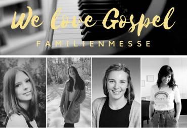 We Love Gospel – Familienmesse